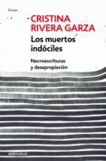 Amazon descargar libros de audio LOS MUERTOS INDÓCILES de RIVERA GARZA CRISTINA CHM 9786073181990