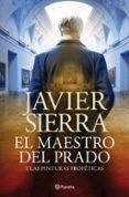 EL MAESTRO DEL PRADO - 9788408030690 - JAVIER SIERRA