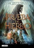 la prueba de hierro (ebook)-holly black-cassandra clare-9788408134190