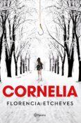 CORNELIA - 9788408190790 - FLORENCIA ETCHEVES