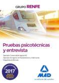 GRUPO RENFE - PRUEBAS PSICOTÉCNICAS Y ENTREVISTA - 9788414210390 - VV.AA.
