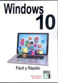 WINDOWS 10 FACIL Y RAPIDO - 9788415033790 - HECTOR BLANCO