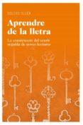 APRENDRE DE LA LLETRA - 9788415192190 - DOLORS OLLER ROVIRA