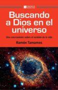 buscando a dios en el universo-ramon tamames-9788415462590