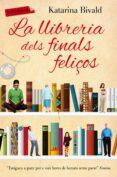 LA LLIBRERIA DELS FINALS FELIÇOS - 9788416600090 - KATARINA BIVALD