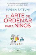 EL ARTE DE ORDENAR PARA NIÑOS - 9788416634590 - NAGISA TATSUMI