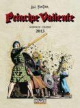 PRINCIPE VALIENTE 2013 - 9788416961290 - VV.AA.