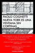NUEVA YORK ES UNA VENTANA SIN CORTINAS - 9788417181390 - PAOLO COGNETTI