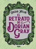 el retrato de dorian gray (clasicos)-oscar wilde-9788417430290