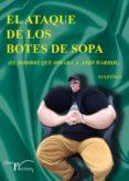 Descargar libro pda EL ATAQUE DE LOS BOTES DE SOPA