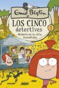 LOS CINCO DETECTIVES 1: MISTERIO EN LA VILLA INCENDIADA - 9788427207790 - ENID BLYTON