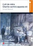 L ULL DE VIDRE; CHARLIE SORTIRA AQUESTA NIT - 9788431653590 - CORNELL WOOLRICH