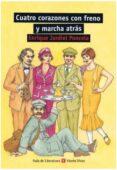 CUATRO CORAZONES CON FRENO Y MARCHA ATRAS (2ª ED.) - 9788431681890 - ENRIQUE JARDIEL PONCELA
