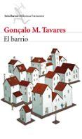 EL BARRIO - 9788432224690 - GONÇALO M. TAVARES