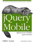 JQUERY MOBILE: APLICACIONES HTML5 PARA MOVILES - 9788441532090 - MAXIMILIANO FIRTMAN