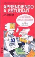 APRENDIENDO A ESTUDIAR: CURSO PRACTICO DE TECNICAS DE ESTUDIO - 9788446007890 - JOSE JIMENEZ ORTEGA