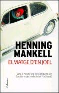 EL VIATGE D EN JOEL - 9788466408790 - HENNING MANKELL