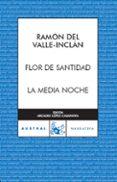 FLOR DE SANTIDAD - 9788467022490 - RAMON MARIA DEL VALLE INCLAN