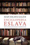 ENCICLOPEDIA ESLAVA - 9788467050790 - JUAN ESLAVA GALAN