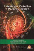 ASTROLOGIA CUANTICA Y DESCODIFICACION - 9788469744390 - JOSHUA S. SANTOS
