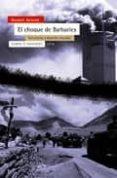 EL CHOQUE DE LAS BARBARIES: TERRORISMO Y DESORDEN MUNDIAL - 9788474269390 - GILBERT ACHCAR