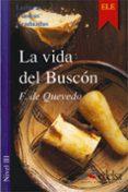 LA VIDA DEL BUSCON - 9788477111290 - FRANCISCO DE QUEVEDO
