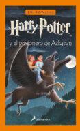 HARRY POTTER Y EL PRISIONERO DE AZKABAN - 9788478885190 - J.K. ROWLING