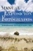 MANUAL DE EXPOSICION PARA FOTOGRAFOS - 9788479027490 - JACK NEUBART