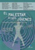EL MALESTAR DE LOS JOVENES - 9788479788490 - JOSE CARLOS MINGOTE ADAN