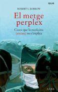 el metge perplex-robert s. bobrow-9788484284390