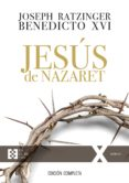 jesus de nazaret (edicion completa)-joseph benedicto xvi ratzinger-9788490559390