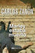 MARLEY ESTABA MUERTO - 9788490568590 - CARLOS ZANON
