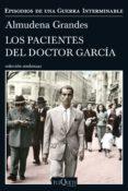 LOS PACIENTES DEL DOCTOR GARCÍA (EBOOK) - 9788490664490 - ALMUDENA GRANDES