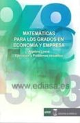MATEMATICAS PARA LOS GRADOS EN ECONOMIA Y EMPRESA: ALGEBRA LINEAL : EJERCICIOS Y PROBLEMAS RESUELTOS - 9788492477890 - JULIAN RODRIGUEZ