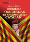 historias ocultadas del nacionalismo catalan-cypora petitjean cerf-9788492654390