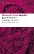 JUAN BELMONTE: MATADOR DE TOROS - 9788493659790 - MANUEL CHAVES NOGALES