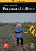 por amor al ciclismo-ainara hernando-9788494189890