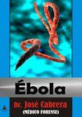 ébola-jose cabrera-9788494282690