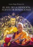 el sol de la devoción fuente de bendiciones-lama zopa rimpoche-9788494869990
