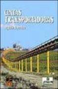 CINTAS TRANSPORTADORAS - 9788495312990 - AGUSTIN LOPEZ ROA