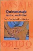 QUIROMASAJE: TECNICA Y SENSIBILIDAD (4ª ED) - 9788495623690 - J. SAGRERA FERRANDIZ