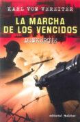 LA MARCHA DE LOS VENCIDOS: DUNKERQUE - 9788496803190 - KARL VON VEREITER