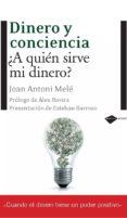 DINERO Y CONCIENCIA (6ª ED.) - 9788496981690 - ANTONI JOAN MELE