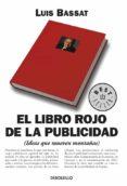 EL LIBRO ROJO DE LA PUBLICIDAD - 9788497593090 - LUIS BASSAT