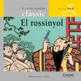 EL ROSSINYOL-MANUSCRITA - 9788498250190 - MAX