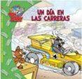 TOM Y JERRY: UN DIA EN LAS CARRERAS - 9788498855890 - VV.AA.