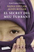 EL SECRET DEL MEU TURBANT - 9788499303390 - AGNES ROTGER