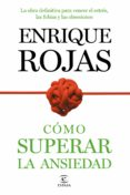 COMO SUPERAR LA ANSIEDAD - 9788499984490 - ENRIQUE ROJAS