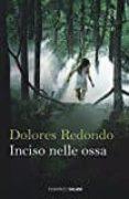 INCISO NELLE OSSA - 9788869181290 - DOLORES REDONDO
