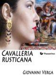 CAVALLERIA RUSTICANA (EBOOK) - 9788893454490 - GIOVANNI VERGA